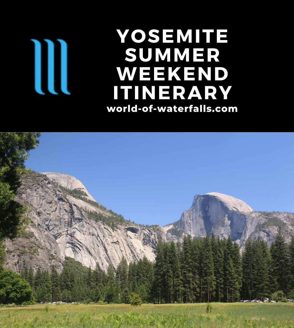 Yosemite Summer Weekend Itinerary