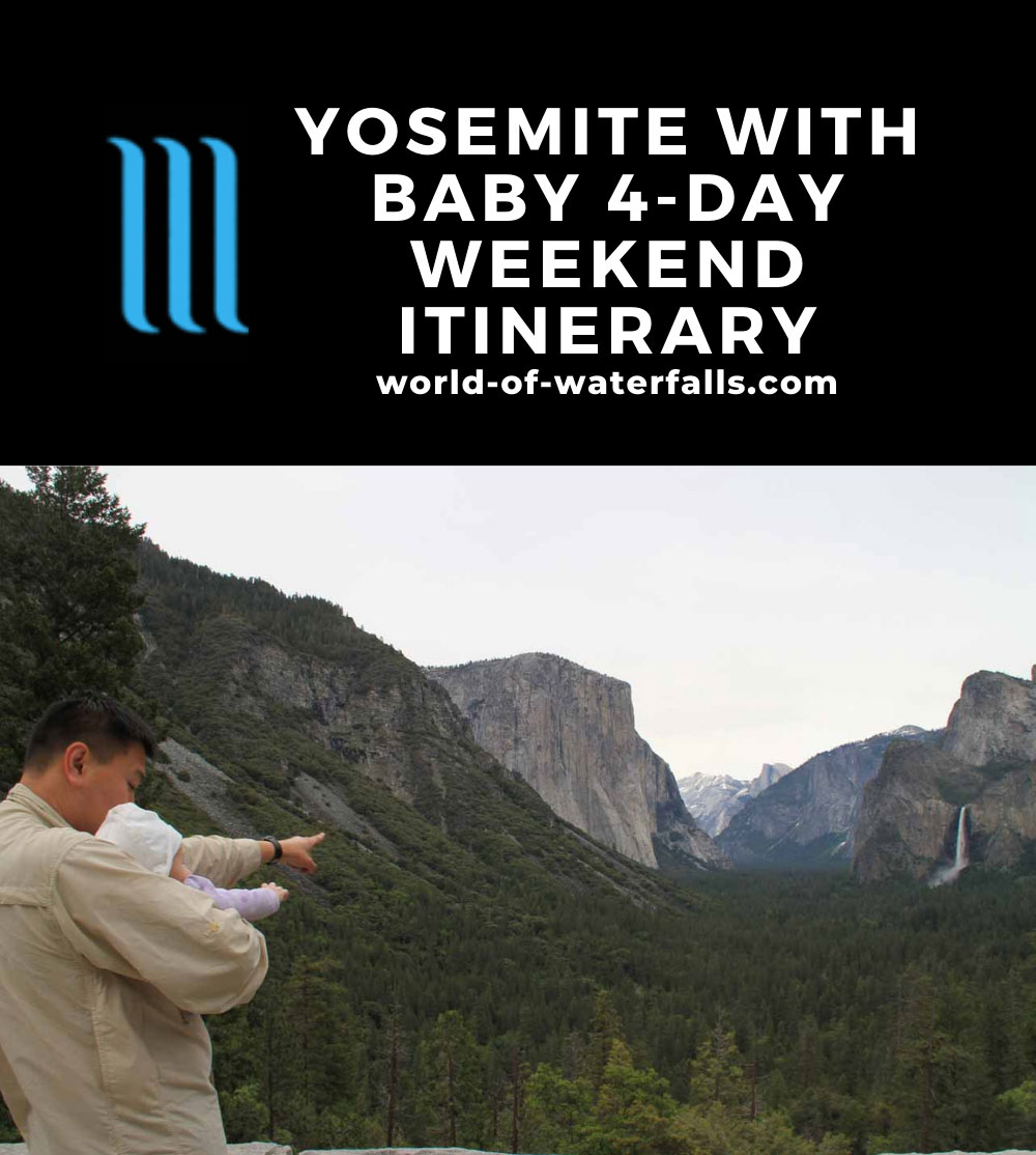 Yosemite with Baby 4-Day Weekend Itinerary