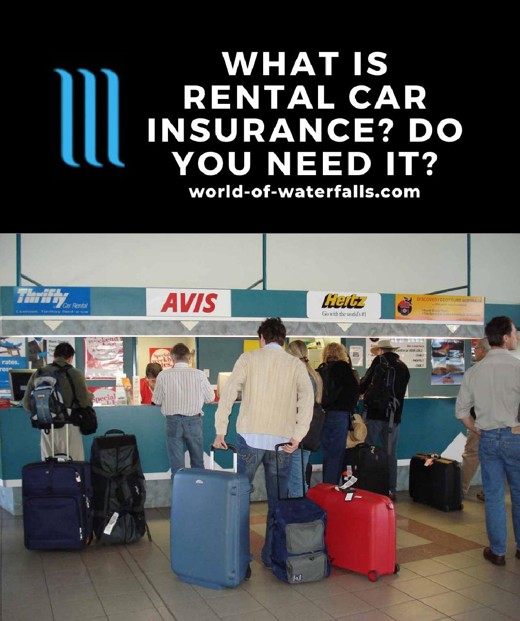 What Is Rental Car Insurance Coverage? Is It Necessary?