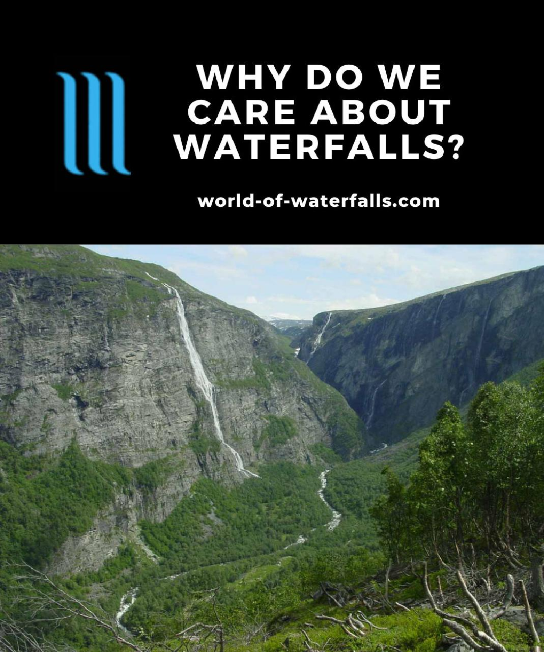 Why Do We Care About Waterfalls?